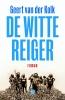 Geert van der Kolk ,De witte reiger