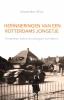 <b>Alexander  Wirtz</b>,Herinneringen van een Rotterdams jongetje
