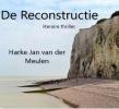 Harke Jan van der Meulen ,De Reconstructie