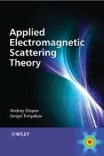 Osipov, Andrey V. Modern Electromagnetic Scattering Theory with Applications