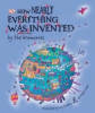 Lazar, Ralph How Nearly Everything Was Invented by the Brainwaves