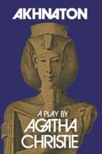 Agatha Christie Akhnaton