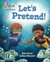 Kate Scott Let`s Pretend!
