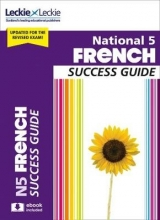 Ann Robertson,   Leckie National 5 French Revision Guide for New 2019 Exams