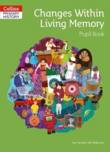 Sue Temple,   Alf Wilkinson Changes Within Living Memory Pupil Book