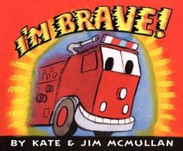 McMullan, Kate I`m Brave!