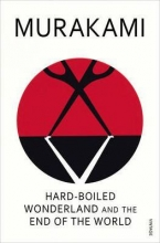 Haruki,Murakami Hard-boiled Wonderland and the End of the World