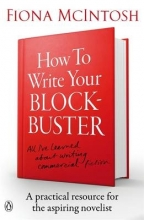McIntosh, Fiona How to Write Your Blockbuster