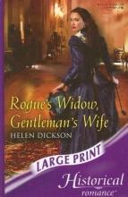 Dickson, Helen Rogue`s Widow, Gentleman`s Wife