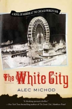 Michod, Alec The White City