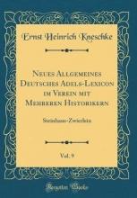 Kneschke, Ernst Heinrich Kneschke, E: Neues Allgemeines Deutsches Adels-Lexicon im Ve