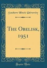 University, Southern Illinois University, S: Obelisk, 1951 (Classic Reprint)