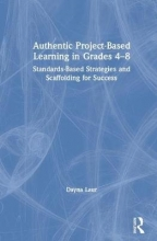 Dayna (Laur Educational Consulting, USA) Laur Authentic Project-Based Learning in Grades 4-8