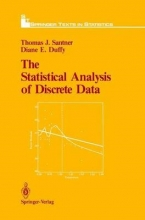 Thomas J. Santner,   Diane E. Duffy The Statistical Analysis of Discrete Data