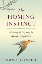 Heinrich, Bernd The Homing Instinct