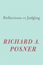 Posner, Richard A Reflections on Judging