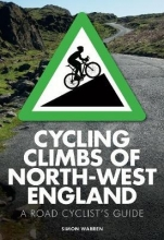 Warren, Simon Cycling Climbs of North-West England
