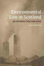 McManus, Francis Environmental Law in Scotland