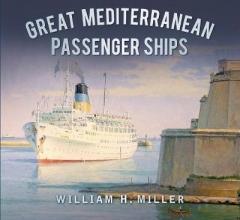 William Miller Great Mediterranean Passenger Ships