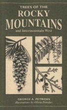 George A. Petrides,   Olivia Petrides Trees of the Rocky Mountains