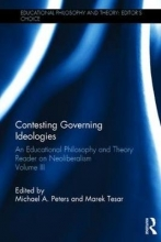 Michael Peters,   Marek Tesar Contesting Governing Ideologies