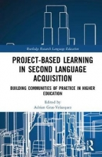 Adrian Gras-Velazquez Project-Based Learning in Second Language Acquisition