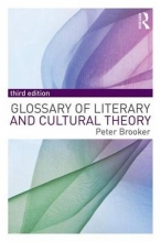 Brooker, Peter A Glossary of Literary and Cultural Theory