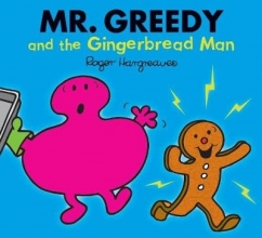 HARGREAVES, ROGER Mr. Greedy and the Gingerbread Man