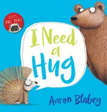 Blabey, Aaron I Need a Hug