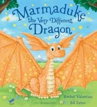 Valentine, Rachel Marmaduke the Very Different Dragon