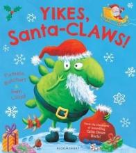 Butchart, Pamela Yikes, Santa-CLAWS!