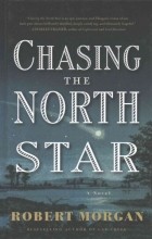 Morgan, Robert Chasing the North Star