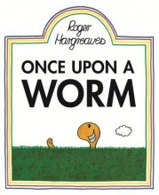 Hargreaves, Roger Once Upon a Worm