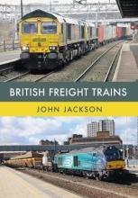 John Jackson British Freight Trains