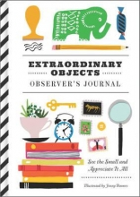 Extraordinary Objects Observer`s Journal
