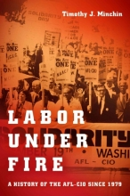 Minchin, Timothy J. Labor Under Fire