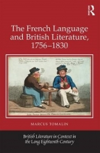 Tomalin, Marcus The French Language and British Literature, 1756-1830