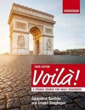 Jacqueline Gonthier,   Crispin Geoghegan Voila (3rd edition) A French Course for Adult Beginners