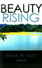 Sasse, Mark W. Beauty Rising