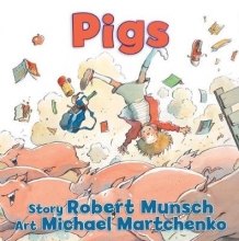 Munsch, Robert Pigs