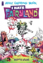 Young, Skottie I Hate Fairyland Adult Coloring Book