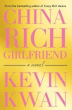 Kwan, Kevin China Rich Girlfriend