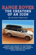 Graham Bannock Range Rover the Creators of an Icon