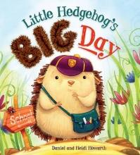 Howarth, Heidi Storytime: Little Hedgehog`s Big Day