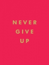 Summersdale Publishers Never Give Up