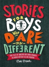 Ben,Brooks Stories for Boys Who Dare to Be Different