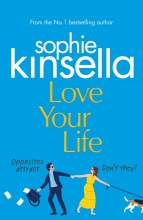 Sophie Kinsella , Love Your Life