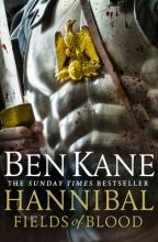 Ben Kane , Hannibal: Fields of Blood