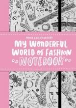 , My Wonderful World of Fashion Notebook
