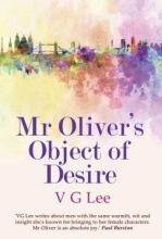Lee, V.G. Mr Oliver`s Object of Desire